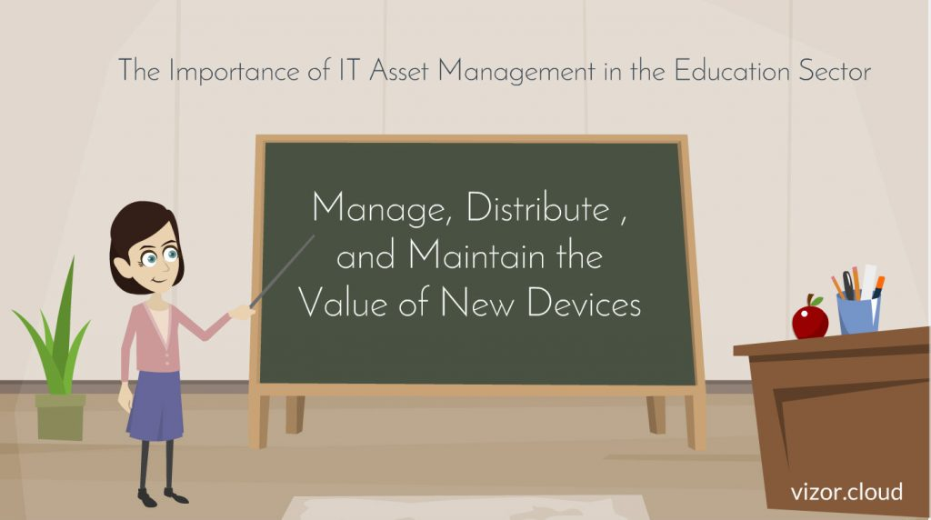 The Importance of IT Asset Management in the Education Sector