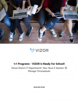1:1 Program: VIZOR is Ready for School!